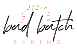 "Bad Batch Baking - A catalog of the ""best ever"" recipes I have spent years perfecting"