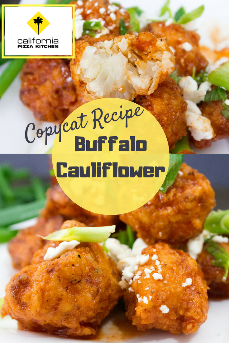 CPK Copycat Buffalo Cauliflower