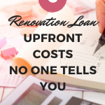 203k Home Renovation Loan – Upfront Costs